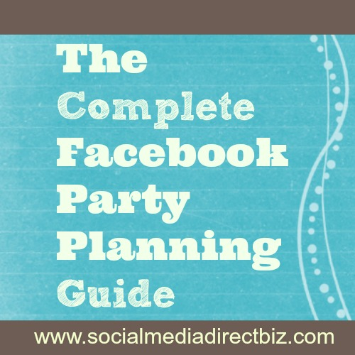 the complete guide to planning a facebook party