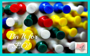 SEO and Pinterest: Search Engine Optimization Tips to Make Pinning Pay!