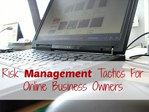 Risk Management Tactics For Online Business Owners