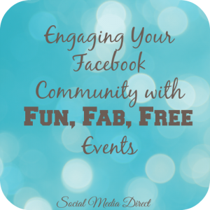 5 Fun and Free Facebook Events Small Businesses Can Organize for Increased Engagement and Brand-Building