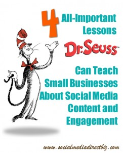 4 All-Important Lessons Dr. Seuss Can Teach Small Businesses About Social Media Content and Engagement
