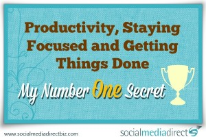 {Biz Bite} My Number One Secret to Productivity, Staying Focused and Getting Things Done