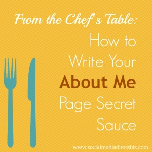 How to Write Your About Me Page Secret Sauce