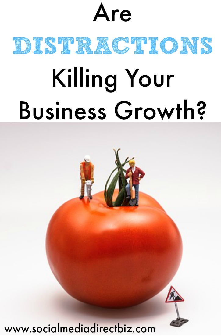 Are Distractions Killing Your Business Growth