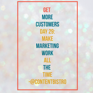 Get More Customer Day 29