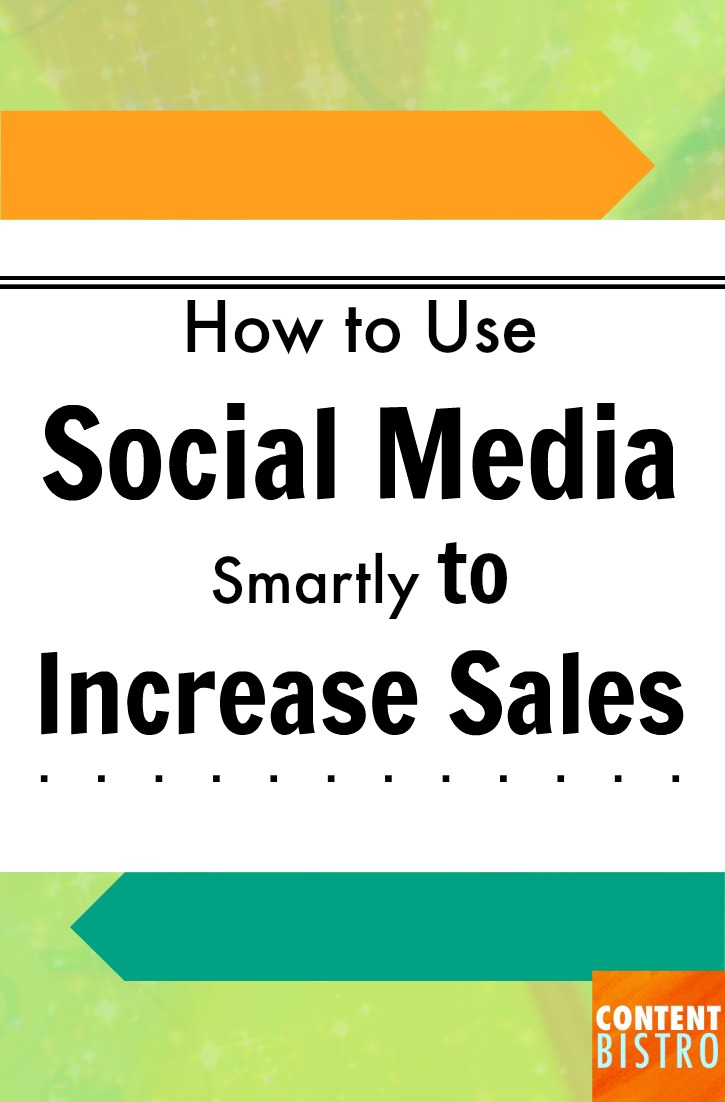 How to use social media smartly to increase sales