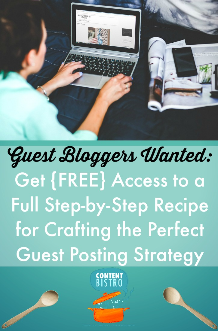 Guest Blogging Tips: A Downloadable Strategy Guide for the