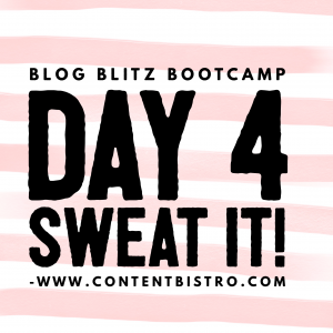 {Blog Blitz Bootcamp} It's Bootcampin', Not Glamping: Inspired Action Taking Day