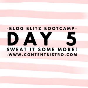 {Blog Blitz Bootcamp} Inspired Action Taking Day… Part Deux