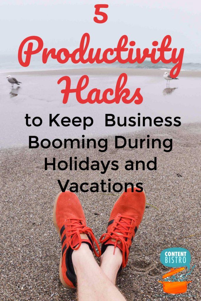 5 Productivity Hacks for Holidays