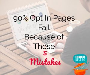5 Fatal Copywriting Mistakes that Stealthily Suck Conversion Out of Opt-In Pages