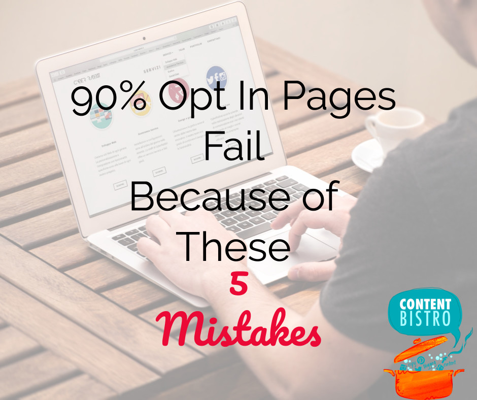 Opt In Pages: Copywriting Mistakes