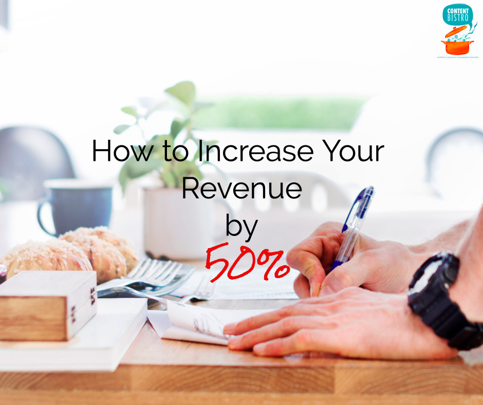 Increase Revenue by 50% without Working More Hours